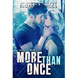 More Than Once: A Holiday Romance (Chasing The Dream Book 4)