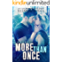 More Than Once: A Second Chance Holiday Romance (Chasing The Dream Book 4)