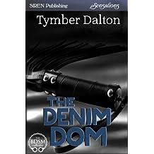 The Denim Dom (Siren Publishing Sensations)