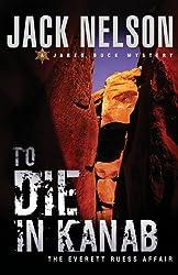 To Die in Kanab (Jared Buck)