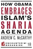 img - for How Obama Embraces Islam's Sharia Agenda book / textbook / text book