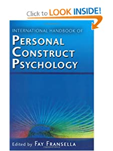 International Handbook of Personal Construct Psychology Fay Fransella