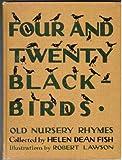 Four and Twenty Black-Birds (Blackbirds)