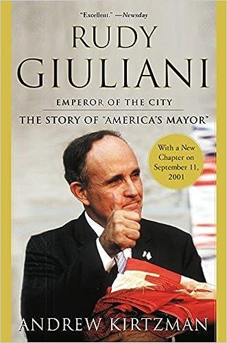 Rudy Giuliani by Andrew Kirtzman