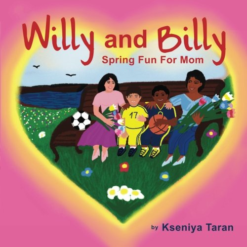 Willy And Billy: Spring Fun For Mom PDF