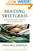 #5: Braiding Sweetgrass: Indigenous Wisdom, Scientific Knowledge and the Teachings of Plants