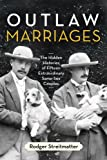 Outlaw Marriages, Rodger Streitmatter, 0807003425