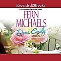 Dear Emily Audiobook by Fern Michaels Narrated by Jeanine Bartel