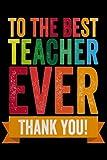 Teacher Notebook: To the Best Teacher Ever