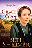 Grace Given, Beth Shriver, 1621360172