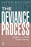 img - for The Deviance Process (Social Problems & Social Issues) book / textbook / text book