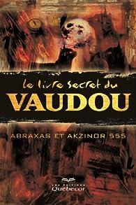 Le livre secret du vaudou par Eric Pier Sperandio
