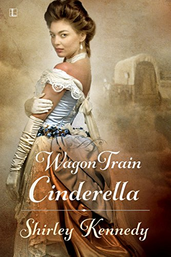 - Wagon Train Cinderella (Women of the West Book 1)