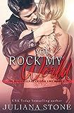 You Rock My World (The Blackwells of Crystal Lake) (Volume 3)
