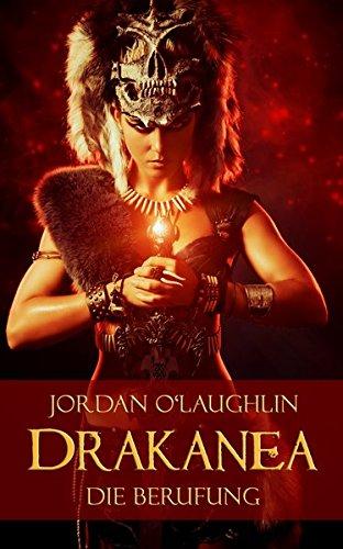 Drakanea: Die Berufung