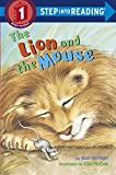img - for The Lion and the Mouse (Step-Into-Reading, Step 1) book / textbook / text book