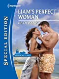 Liam's Perfect Woman (Home to Harbor Town)