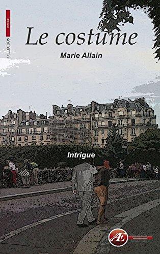 - Le costume: Une nouvelle intrigante (Rouge) (French Edition)