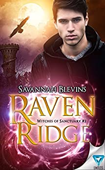 Raven Ridge (Witches of Sanctuary Book 2) by [Blevins, Savannah]