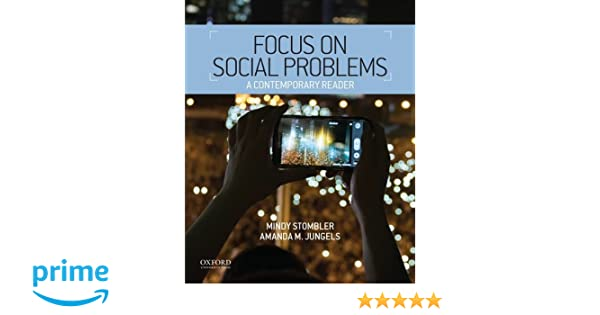 Amazon.com: Focus On Social Problems: A Contemporary Reader  (9780199321353): Mindy Stombler, Amanda M. Jungels: Books