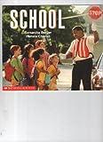 School, Samantha Berger and Pamela Chanko, 0439045533