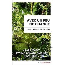 Avec un peu de chance (Feux croisés) (French Edition)