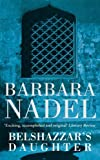 Belshazzar's Daughter by Barbara Nadel front cover
