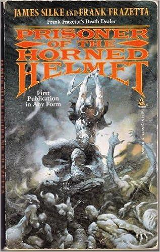 abbcaef7 Prisoner of the Horned Helmet (Death Dealer): Frank Frazetta, James ...
