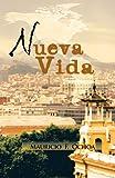 Nueva Vida, Mauricio F. Ochoa, 146203778X