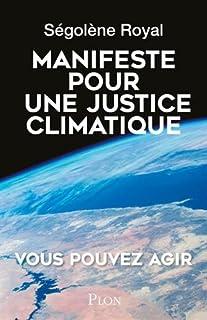 Manifeste pour une justice climatique, Royal, Ségolène