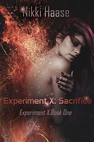 Experiment X: Sacrifice by [Haase, Nikki]