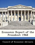 img - for Economic Report of the President: 1968 book / textbook / text book