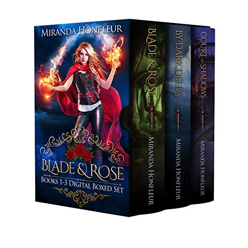 Blade and Rose: Books 1-3 Digital Boxed Set: Blade & Rose, By Dark Deeds, & Court of Shadows (Dragon Rose)