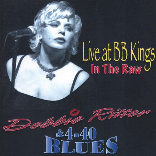 (In the Raw - Live At Bb Kings)