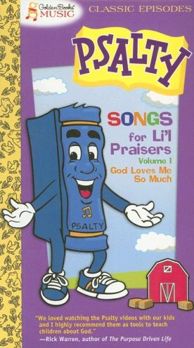 Psaltys Songs for Little Praisers, Volume 1: God Loves Me So Much [VHS]