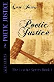 Poetic Justice (The Justice Series Book 1)