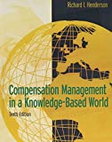 Compensation Management in a Knowledge-Based World 10th Edition