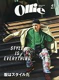 Ollie(オーリー) 2018年 04 月号 [雑誌] (服はスタイルだ STYLE IS EVERYTHING)