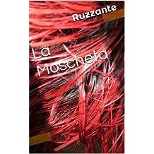 La Moscheta (Italian Edition)