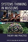 img - for Systems Thinking in Museums: Theory and Practice book / textbook / text book