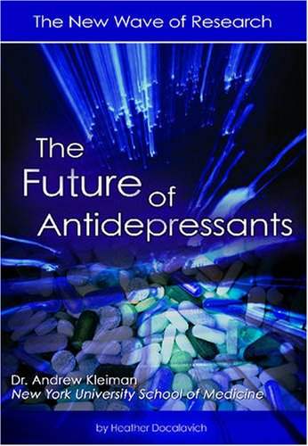 The Future of Antidepressants: The New Wave of Research