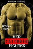 Her Tattooed Fighter (The Fighters of Absinthe Book 2)