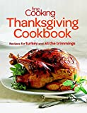 Fine Cooking Thanksgiving Cookbook: Recipes for Turkey and All the Trimmings (Paperback) - Common