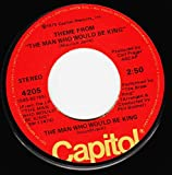 45vinyl THEME FROM THE MAN WHO WOULD BE KING / THE SIKANDERGUL THEME (7