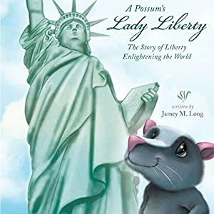 A Possum's Lady Liberty Audiobook