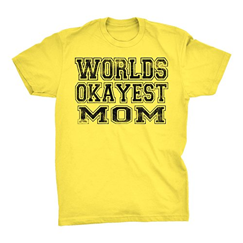 World's Okayest MOM - 001 Mother's Day Gift Mom T-Shirt - (Mothers Day Yellow T-shirt)