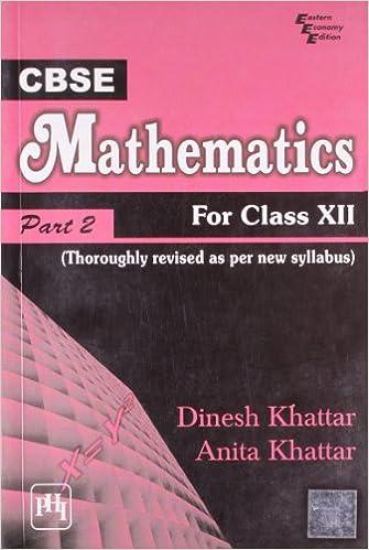 CBSE Mathematics: Thoroughly Revised As Per New Cbse Syllabus For Class XII (Part II) 1st  Edition price comparison at Flipkart, Amazon, Crossword, Uread, Bookadda, Landmark, Homeshop18