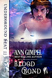 Blood Bond: Shifter Paranormal Romance (Underground Heat Book 3)