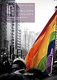 capa de (In)visibilidade vigilante: Representações midiáticas da maior parada gay do planeta