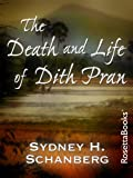 Front cover for the book The Death and Life of Dith Pran by Sydney H. Schanberg